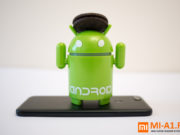 Android 8.0 для Xiaomi Mi A1 скоро